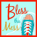 Bless This Mess button- square