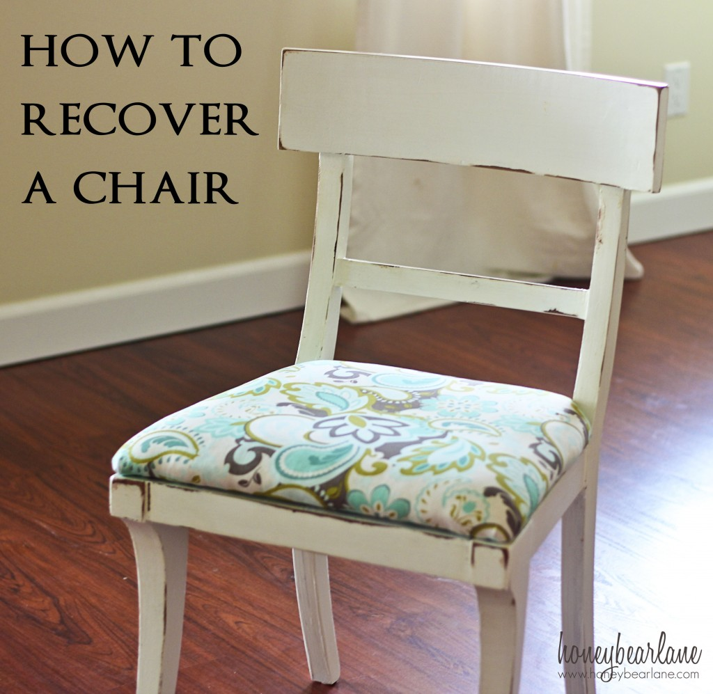How To Recover A Chair Honeybear Lane