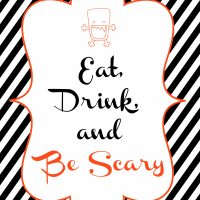 Eat Drink and Be Scary–Halloween Printables!