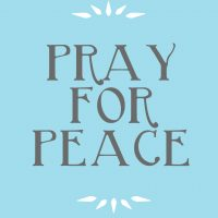 Praying For Peace–in Memorium