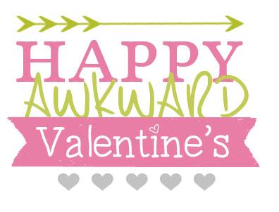 happy awkward valentines