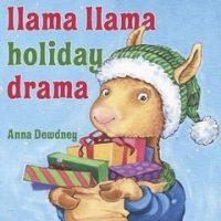 Llama Llama Holiday Drama!