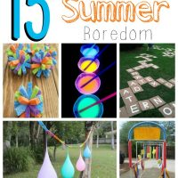 15 Summer Boredom Busters