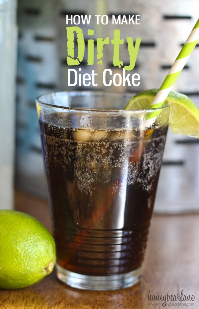 how to make dirty Diet Coke