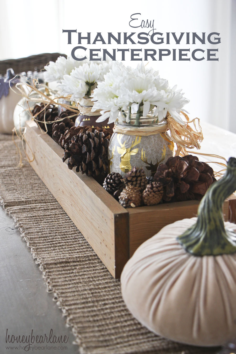 Easy thanksgiving centerpiece honeybear lane