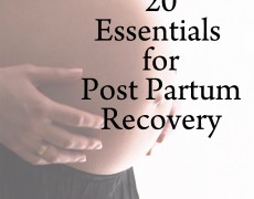 20 Things for Postpartum Recovery