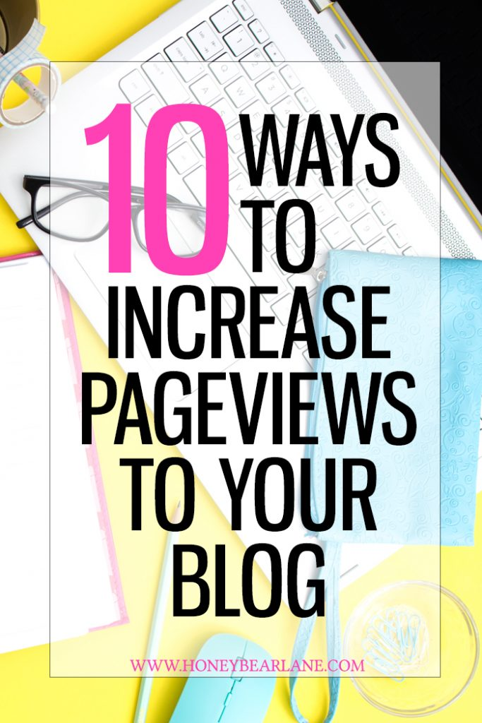 10-ways-to-increase-pageviews-to-your-blog