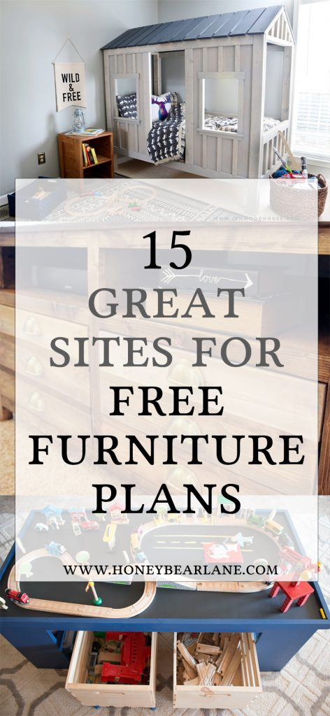 15 Awesome Sites For Free Furniture Building Plans Honeybear Lane