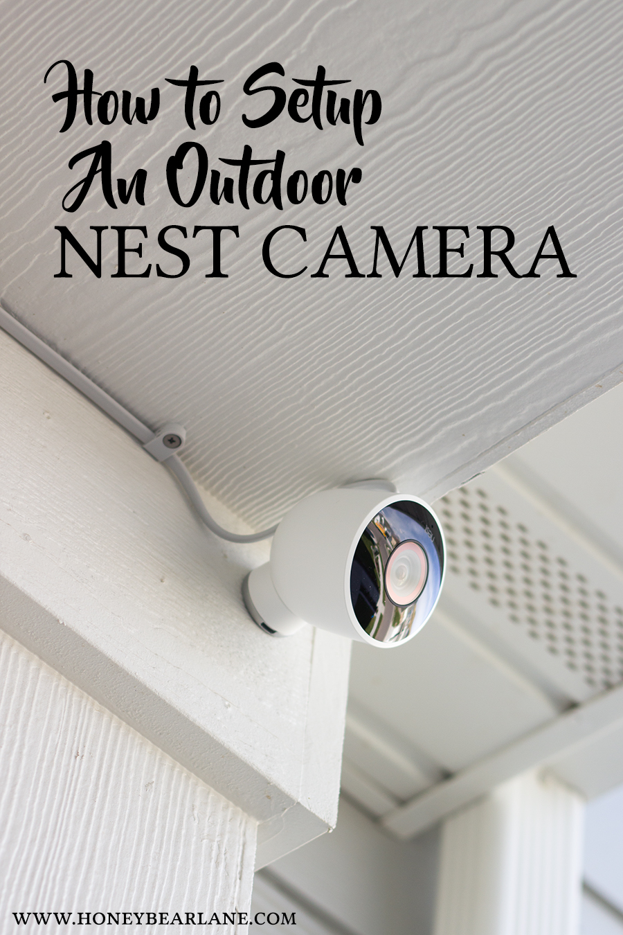 smart home series how to setup an outdoor nest camera. Black Bedroom Furniture Sets. Home Design Ideas