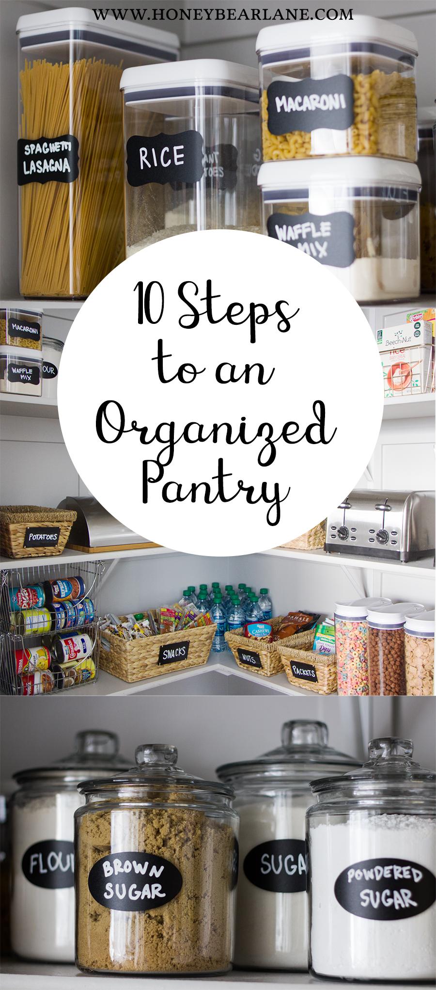 10 steps to an organized pantry - honeybear lane