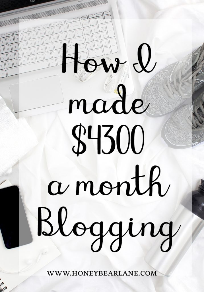 how-i-made-4300-a-month-blogging