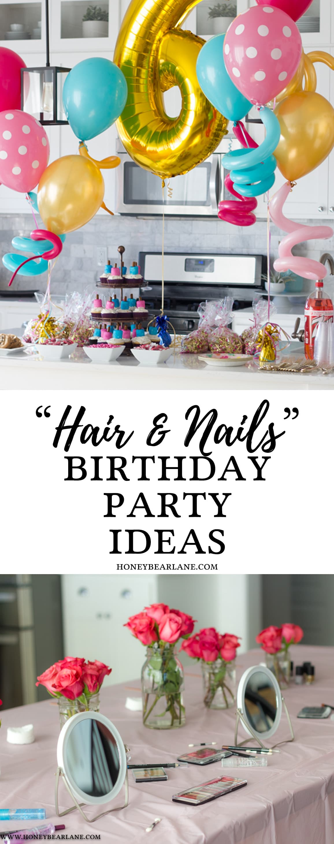 Hair and Nails Birthday Party Ideas - Honeybear Lane