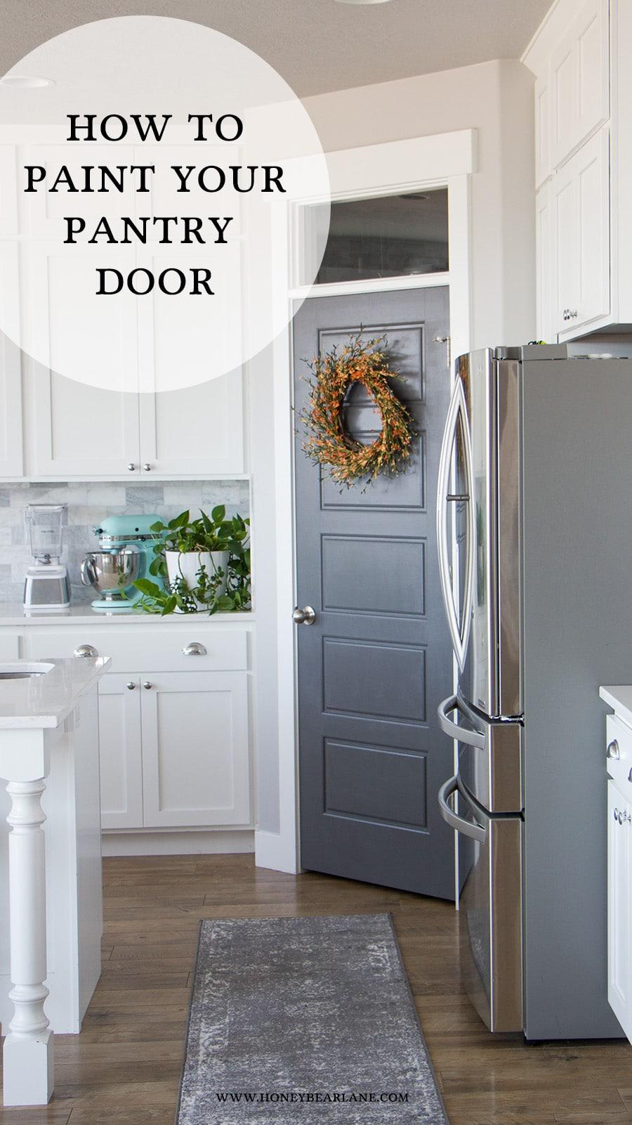 How To Paint Your Pantry Door Honeybear Lane
